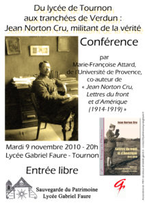 Conférence Du lycée de Toournon aux tranchées de Verdun : Jean Norton Cru, militant de la vérité, par Marie-Françoise Attard - 9 novembre 2010