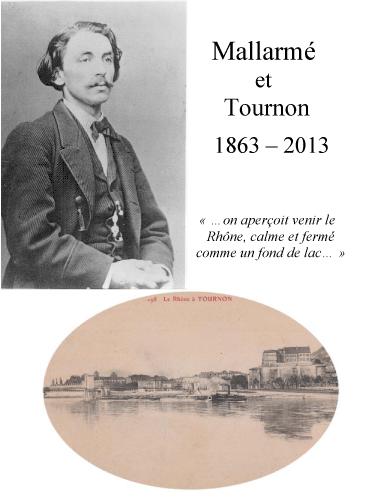 Mallarmé et Tournon - 1863-2013