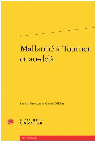 Les actes du colloque « Mallarmé à Tournon et après »