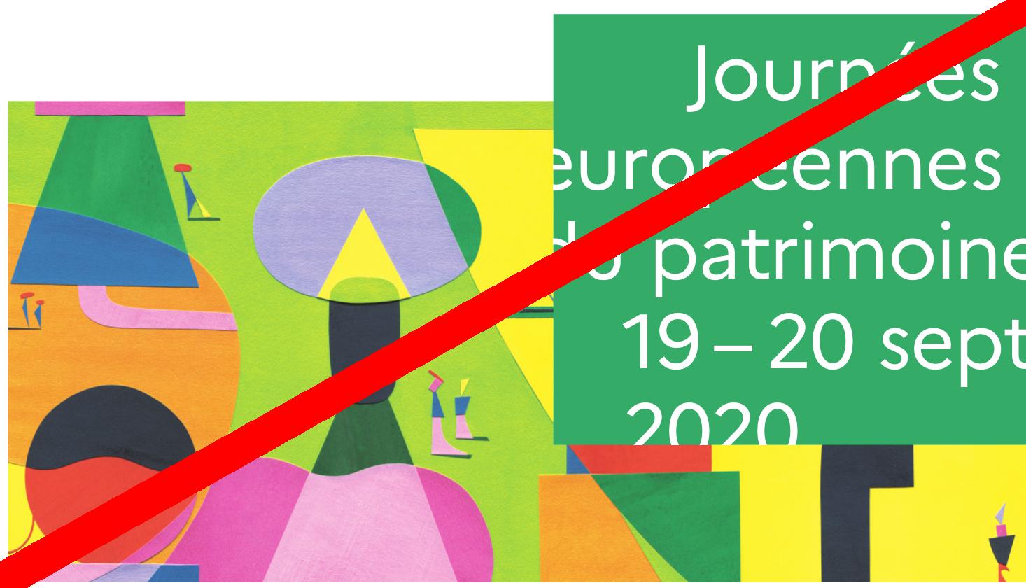 Pour cause de COVID-19, de Journées Européennes du Patrimoine cette année...